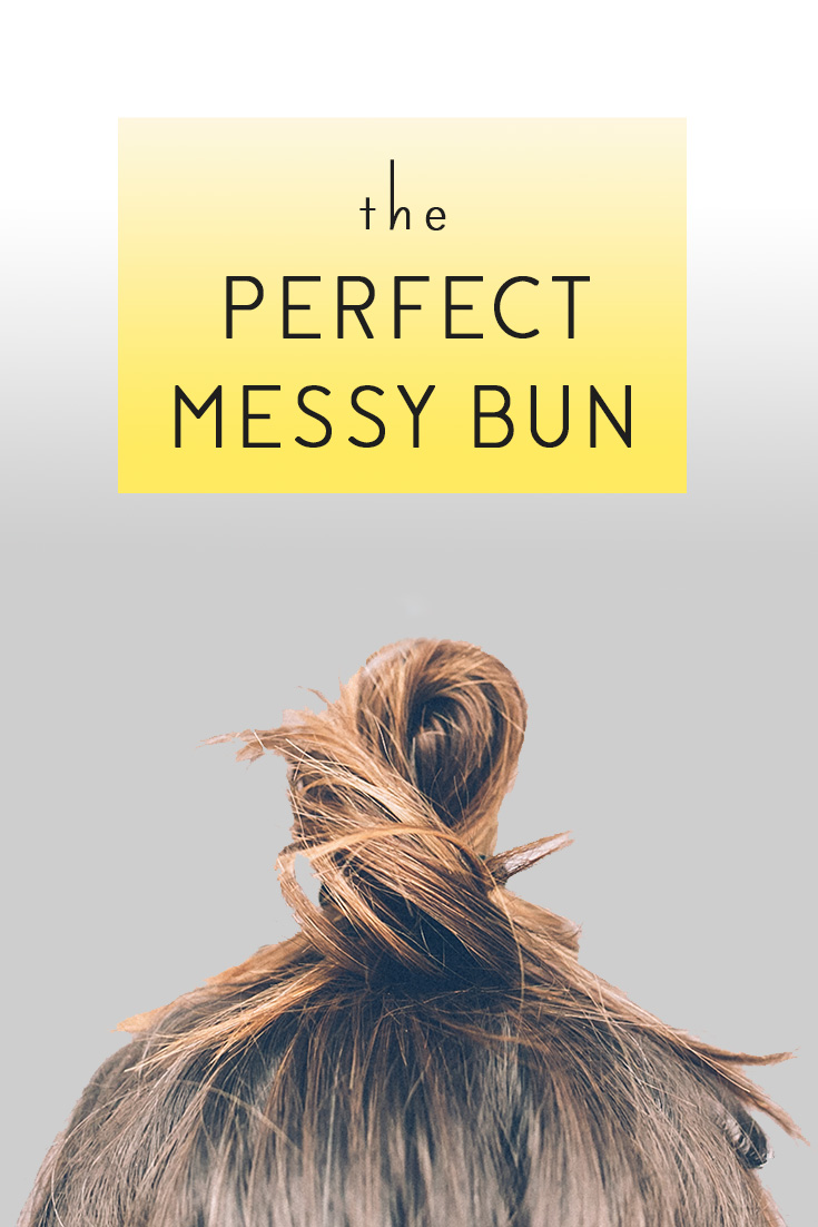 the_perfect_messy_bun