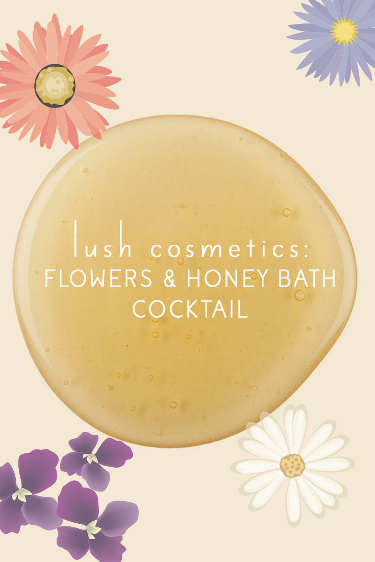lush_bath_cocktail_flower_honey